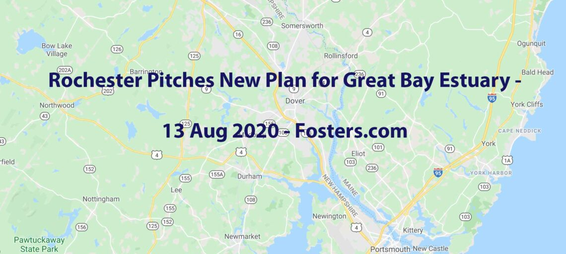 Rochester pitches plan for Great Bay Estuary