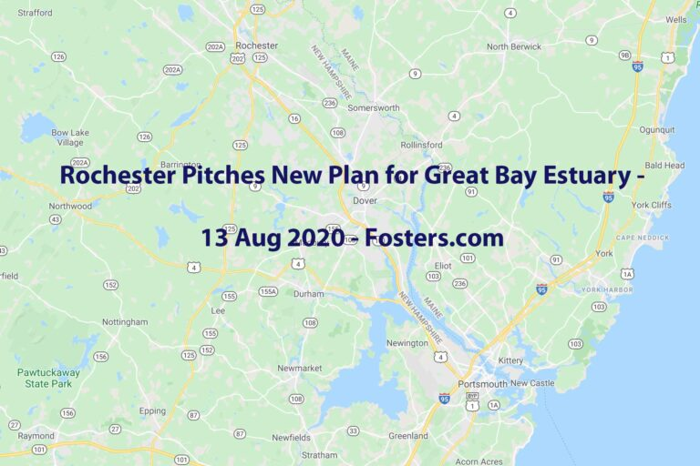 Rochester Pitches New Plan for Great Bay Estuary